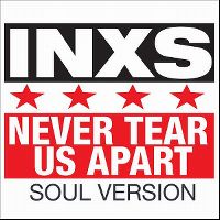 Cover INXS - Never Tear Us Apart [Soul Version]